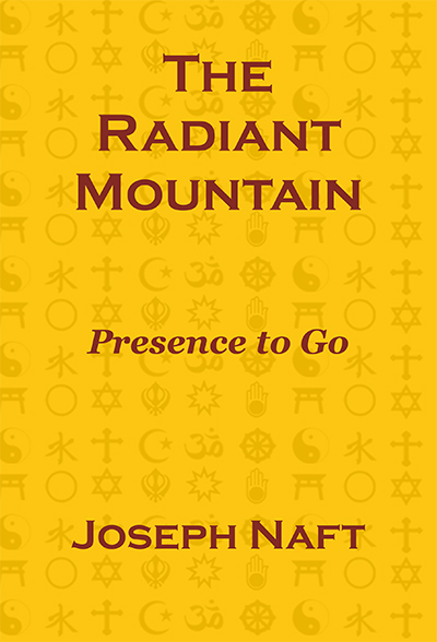 The Radiant Mountain: Presence to Go